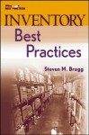 Inventory Best Practices (Wiley Best Practices) - Steven M. Bragg
