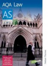 Aqa As Law: Student's Book - Richard Wortley, Nick Price, Asif Tufal, Peter Smith, Jennifer Currer