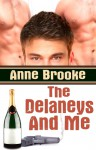 The Delaneys And Me - Anne Brooke