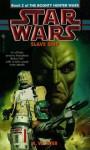Slave Ship: Star Wars (The Bounty Hunter Wars): Book 2 (Star Wars: The Bounty Hunter Wars) - K.W. Jeter