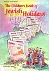 The Children's Book of Jewish Holidays (Artscroll Youth Series) (v. 1) - David A. Adler, Dovid Sears