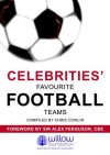 Celebrities' Favourite Football Teams (Football Mania) - Chris Cowlin, Alex Ferguson