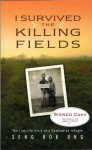 I Survived The Killing Fields: The True Story Of A Cambodian Refugee - Kok-ung Seng, Christina Henry De Tessan, Kong Lu