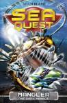 Sea Quest: 8: Mangler the Dark Menace - Adam Blade