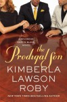 The Prodigal Son - Kimberla Lawson Roby