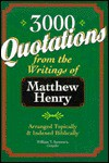 Three Thousand Quotations from the Writings of Matthew Henry - Matthew Henry