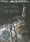 Dark Water - Laura McNeal, Eileen Stevens