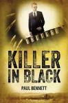 Killer In Black - Paul Bennett