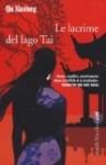 Le lacrime del Lago Tai - Qiu Xiaolong, F. Zucchella