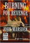 Burning For Revenge (The Tomorrow Series, Book 5) - Suzi Dougherty, John Marsden