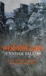Wolfblade: Wolfblade trilogy Book One - Jennifer Fallon