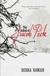 Ballad of Jacob Peck - Debra Komar
