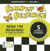Simply Science (Now I'm Reading!: Independent, Volume 1) - Nora Gaydos