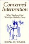 Concerned Intervention - John O'Neill, Pat O'Neill