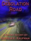 Desolation Road - Andrew E. Kaufman