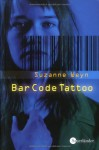 Bar Code Tattoo - Suzanne Weyn