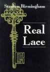 Real Lace (Irish Studies) - Stephen Birmingham