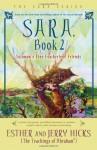 Sara, Book 2: Solomon's Fine Featherless Friends - Esther Hicks, Jerry Hicks