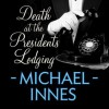 Death at the President's Lodging (Inspector Appleby Mysteries, #1) - Michael Innes, Stephen Hogan