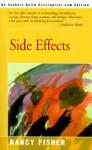 Side Effects - Nancy Fisher