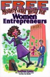 Free Money and Help for Women Entrepreneurs - Matthew Lesko, Mary Ann Martello