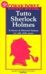 Tutto Sherlock Holmes vol. 3: Il ritorno di Sherlock Holmes, La valle della paura - Nicoletta Rosati Bizzotto, Arthur Conan Doyle