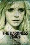 The Darkness Inside: Writer's Cut (Alex Rourke) - John Rickards