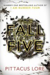 The Fall of Five (Lorien Legacies 4) - Pittacus Lore