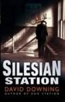 Silesian Station - David Downing