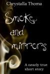 Smoke and Mirrors - Chrystalla Thoma