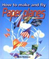 How to Make Paper Planes PB with Flaps - Nick Robinson
