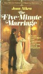 The Five-Minute Marriage - Joan Aiken