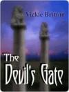 The Devil's Gate - Vickie Britton