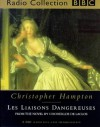 Les Liaisons Dangereuses (BBC Radio Collection) - Christopher Hampton