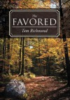 The Favored - Tom Richmond