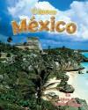 Conoce Mexico = Spotlight on Mexico - Bobbie Kalman, Niki Walker