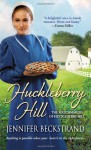 Huckleberry Hill - Jennifer Beckstrand