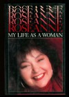 Roseanne: My Life As a Woman - Roseanne Barr
