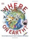 Where on Earth? - DK Publishing