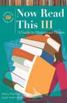 Now Read This III: A Guide To Mainstream Fiction - Nancy Pearl