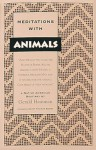 Meditations with Animals: A Native American Bestiary - Gerald Hausman