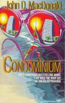 Condominium: A Novel - John D MacDonald