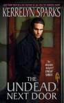 The Undead Next Door (Avon Romance) - Kerrelyn Sparks