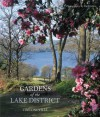 Gardens of the Lake District - Tim Longville