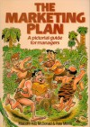 The Marketing Plan - Malcolm McDonald, Peter Morris
