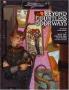 Beyond Countless Doorways: A D20 Book Of Planes (Sword & Sorcery) - Monte Cook, Colin McComb, Wolfgang Baur