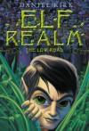 Elf Realm: The Low Road (Elf Realm Trilogy) (Bk.1) - Daniel Kirk