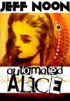 Automated Alice - Jeff Noon