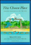 This Chosen Place - Max Evans