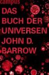 Das Buch der Universen (German Edition) - John D. Barrow, Carl Freytag
